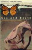 Paul Griffiths,Kim Sterelny,P Griffiths - Sex & Death