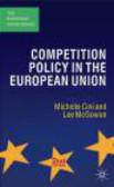 Lee McGowan,Michelle Cini,M Cini - Competition Policy in the European Union 2e