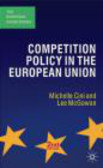 Michelle Cini,Lee McGowan,M Cini - Competition Policy in the European Union
