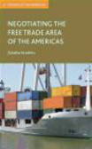Zuleika Arashiro - Negotiating the Free Trade Area of the Americas