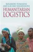 Luk N.van Wassenhove,Rolando Tomasini - Humanitarian Logistics