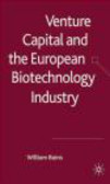 William Bains,W Bains - Venture Capital and the European Biotechnology Industry