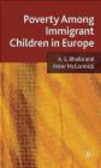 Peter McCormick,A. S. Bhalla,A Bhalla - Poverty Among Immigrant Children in Europe