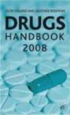 Heather Wiseman,Glyn Volans,G Volans - Drugs Handbook 2008
