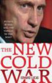 Edward Lucas,E Lucas - New Cold War
