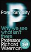 Richard Wiseman - Paranormality