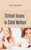 Joan Shireman,J Shireman - Critical Issues in Child Welfare