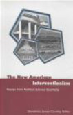Demetrios James Caraley,D Caraley - New American Interventionism