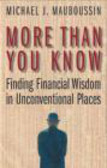 Michael Mauboussin,M Mauboussin - More Than You Know