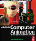 Marcia Kuperberg - Guide to Computer Animation