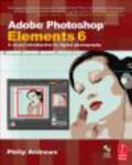 Philip Andrews,P Andrews - Adobe Photoshop Elements 6