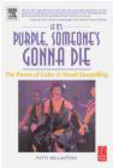 Patti Bellantoni,P Bellantoni - If It`s Purple, Someone`s Gonna Die