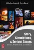 Nick Iuppa,Terry Borst,Nicholas Iuppa - Story & Simulations for Serious Games