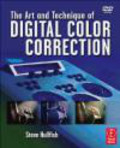 Steve Hullfish,S Hullfish - Art and Technique of Digital Color Correction