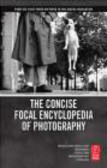 Concise Focal Encyclopedia of Photography