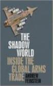 Andrew Feinstein - The Shadow World