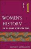 B Smith - Women`s History in Global Perspective v 1