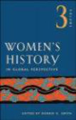American Historical Association,B Smith - Women`s History in Global Perspective v 3