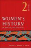 American Historical Association,B Smith - Women`s History in Global Perspective v 2
