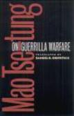 Samuel Griffith,Mao Tse-Tung,Tse-tung - On Guerrilla Warfare