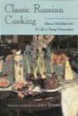 Elena Molokhovets,Joyce Toomre - Classic Russian Cooking