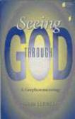 John Llewelyn,J Llewelyn - Seeing Through God