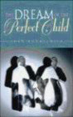 Joan Rothschild,J Rothschild - Dream of the Perfect Child