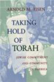 Arnold Eisen - Taking Hold of Torah