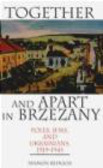 Shimon Redlich,S Redlich - Together and Apart in Brzezany