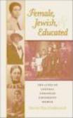 Harriet Pass Freidenreich,H Freidenreich - Female Jewish and Educated