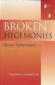 Reiner Schurmann,R Schurman - Broken Hegemonies