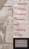 Debra Meyers,D Meyers - Common Whores Vertuous Women & Loveing Wives