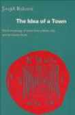 Joseph Rykwert - Idea of Town Anthropology of Urban Form in Rome Italy & Anci