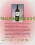 Bruce Sterling,B Sterling - Shaping Things