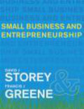 Francis Greene,David Storey - Small Business and Entrepreneurship