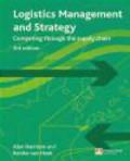 Remko Van Hoek,Alan Harrison - Logistics Management and Strategy