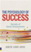 Judith Leary-Joyce - The Psychology of Success