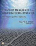 Ralph D. Stacey - Strategic Management and Organisational Dynamics