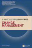 Richard Newton,R Newton - Financial Times Briefing Change Management