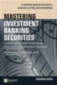 N Kozul - Mastering Investment Banking Securities
