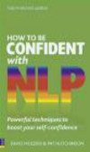 Pat Hutchinson,David Molden - How to be Confident with NLP
