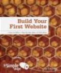 Joe Kraynak - Build Your First Website in Simple Steps