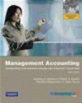 Robert Kaplan,Robert Steven Kaplan,Ella Mae Matsumura - Management Accounting: Information for Decision-making and Strategy Execution with MyAccountingLab