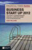 Sara Williams - The Financial Times Guide to Business Start Up 2012