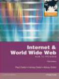 Abbey Deitel,Paul Deitel,Harvey Deitel - Internet and World Wide Web How to Program