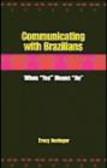Tracy Novinger,T Novinger - Communicating with Brazilians