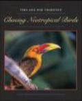 Bob Thornton,Vera Thornton - Chasing Neotropical Birds