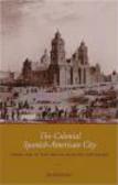 Jay Kinsbruner,J Kinsbruner - Colonial Spanish-American City