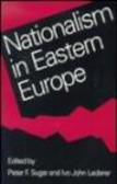 Peter Sugar,P Sugar - Nationalism in Eastern Europe