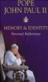 John Paul II - Memory & Identity